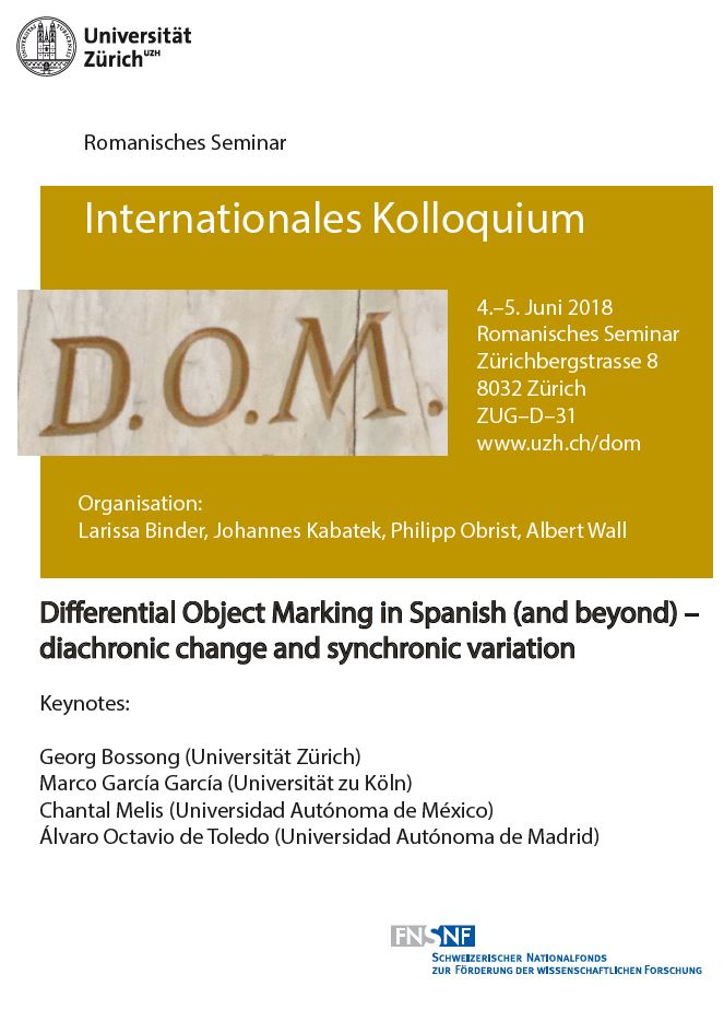 Differential Object Marking in Spanish (and beyond) – diachronic change and synchronic variation